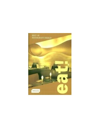 EAT! BEST OF RESTAURANT DESIGN