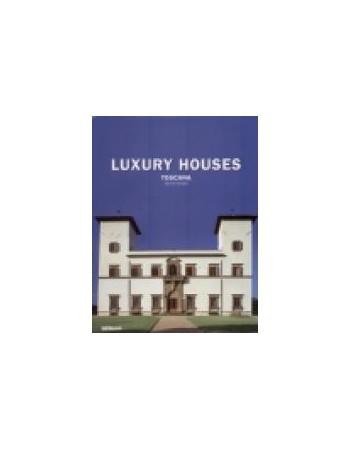 LUXURY HOUSES. TOSCANA