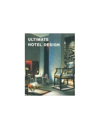 ULTIMATE HOTEL DESIGN