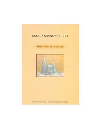 Oskara Sosnowskiego świat...