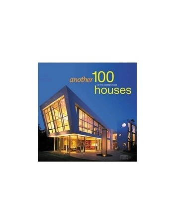 Another 100 Houses of the...