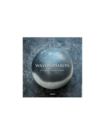 Walda Pairon: Interiors...