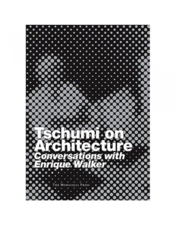 Tschumi on Architecture:...