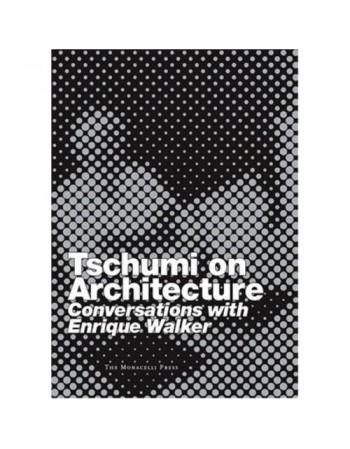 Tschumi on Architecture:...