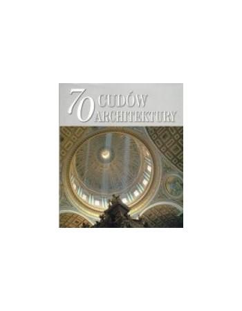 70 CUDÓW ARCHITEKTURY