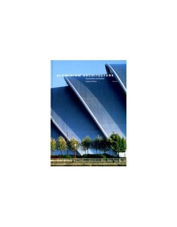 Aluminium Architecture...