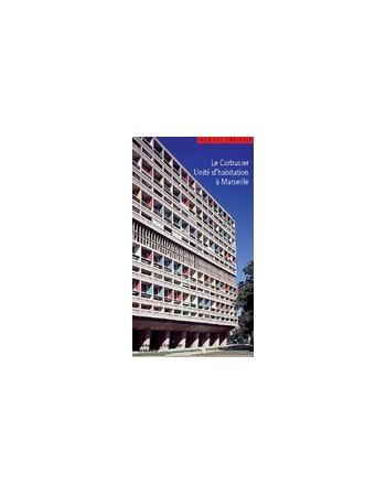 Le Corbusier: L'Unité...