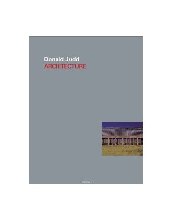Donald Judd Architecture