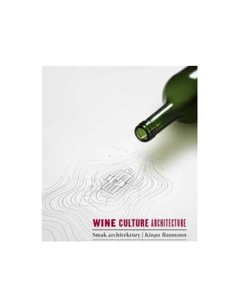WINE,CULTURE,ARCHITECTURE -...