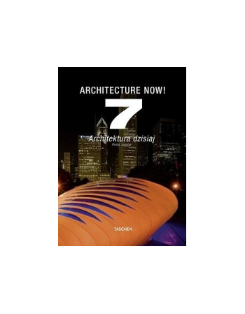 ARCHITECTURE NOW 7!...