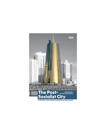 POST-SOCIALIST CITY
