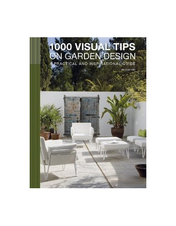 1000 VISUAL TIPS ON GARDEN...