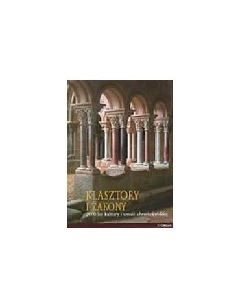 KLASZTORY I ZAKONY. 2000...