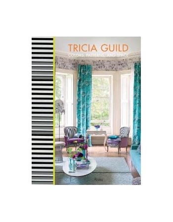 TRICIA GUILD:A CERTAIN STYLE