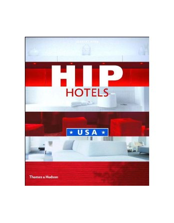 HIP HOTELS: USA