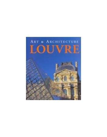LOUVRE. ART & ARCHITECTURE...