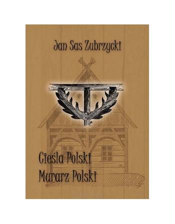 Cieśla polski, Murarz...