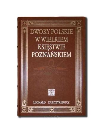 Dwory Polskie w Wielkiem...