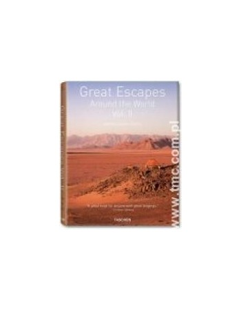 GREAT ESCAPES AROUND THE...