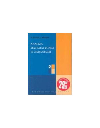 Analiza matematyczna w zadaniach 2