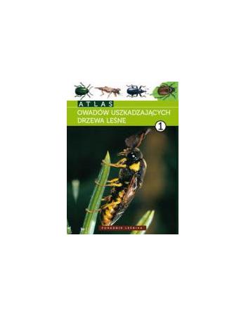 Atlas owadów uszkadzających drzewa leśne 1