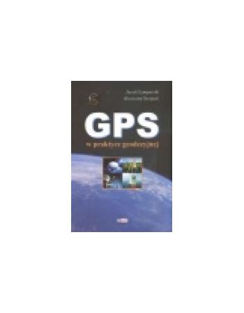 GPS W PRAKTYCE GEODEZYJNEJ