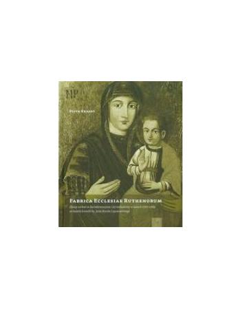 FABRICA ECCLESIAE RUTHENORUM