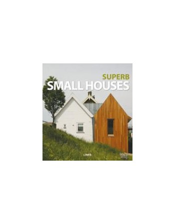 SUPERB SMALL HOUSES