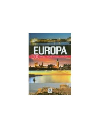 EUROPA. 1000 MIEJSC, KTÓRE...