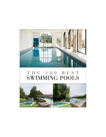 100 BEST SWIMMING POOLS
