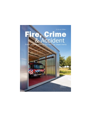 Fire, Crime & Accident:...