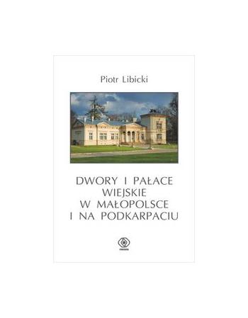 Dwory i pałace wiejskie w...