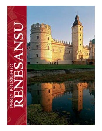 Perły polskiego renesansu