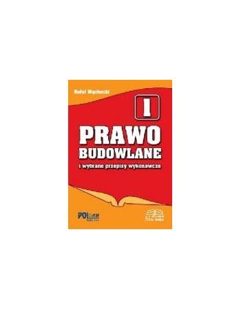 PRAWO BUDOWLANE I WYBRANE...