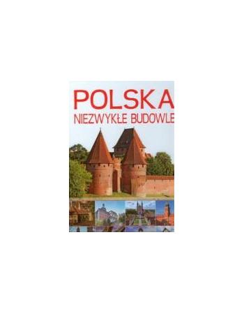 POLSKA. NIEZWYKŁE BUDOWLE