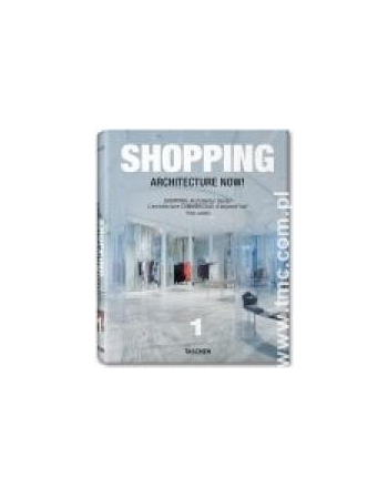 SHOPPING. ARCHITECTURE NOW!