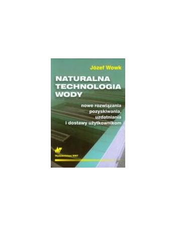 NATURALNA TECHNOLOGIA WODY....
