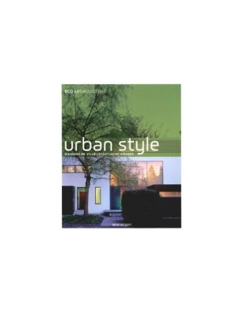 URBAN STYLE. ECO ARCHITECTURE