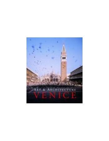 VENICE. ART & ARCHITECTURE...