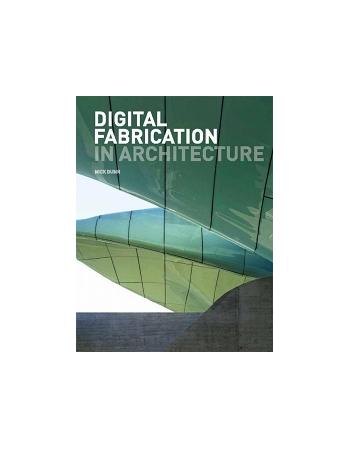 Digital Fabrication in...