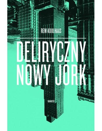 Deliryczny Nowy Jork....