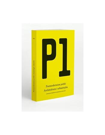 P1: POSTMODERNIZM POLSKI:...