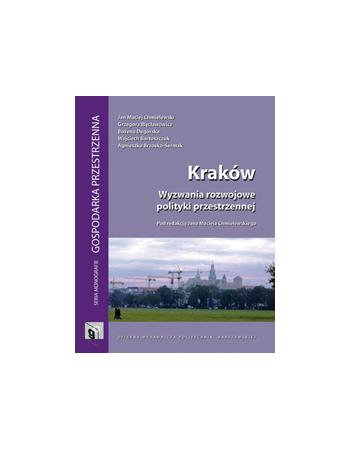 Kraków. Wyzwania rozwojowe...
