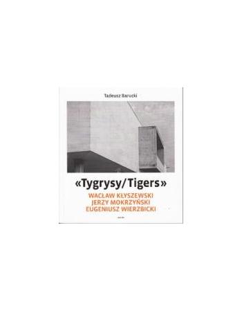 TYGRYSY/TIGERS Wacław...