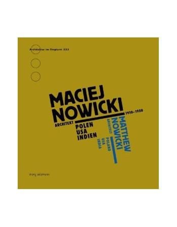 Maciej Nowicki: Architekt...