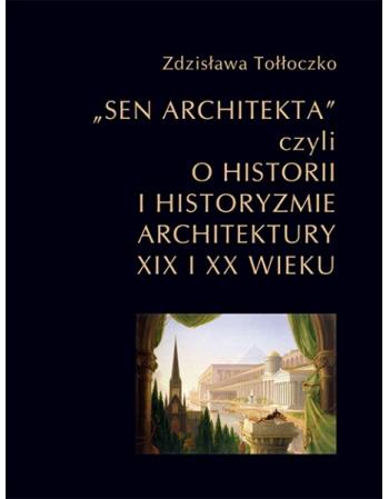 Sen architekta czyli o...
