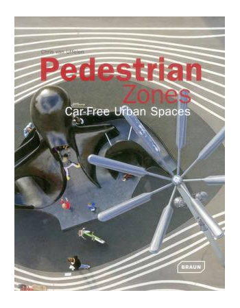 Pedestrian Zones: Car Free...