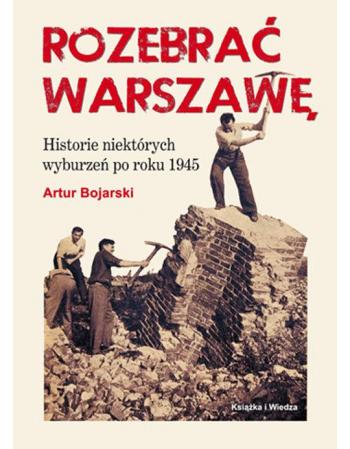 Rozebrać Warszawę