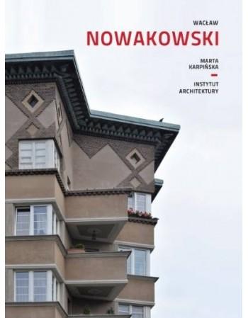 Wacław Nowakowski. Monografia
