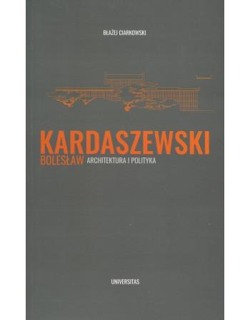 Bolesław Kardaszewski....